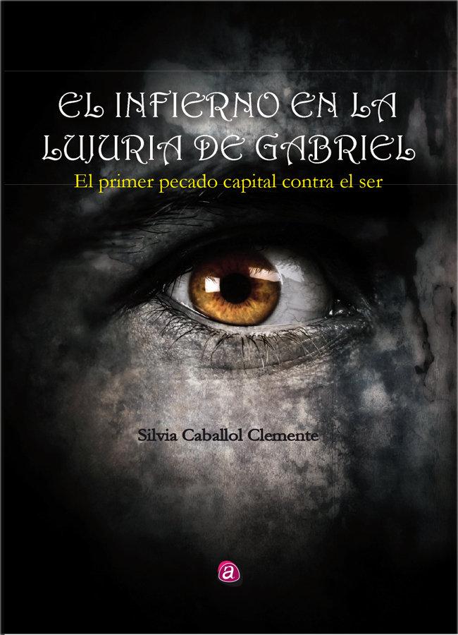 El Infierno en la Lujuria de Gabriel